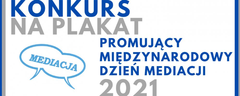 Konkurs na plakat promujący mediację i Międzynarodowy Dzień Mediacji