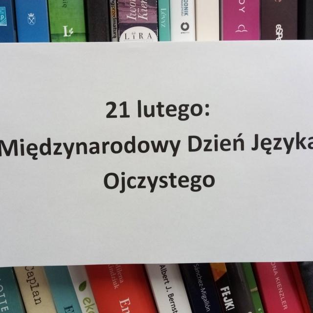 21 lutego: Międzynarodowy Dzień Języka Ojczystego