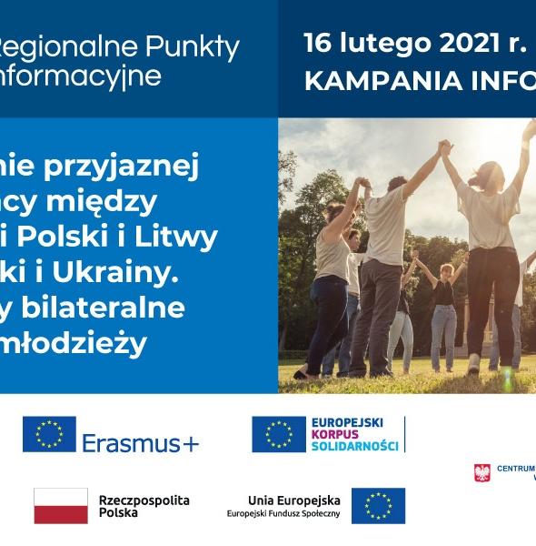 Budowanie przyjaznej współpracy między narodami Polski i Litwy oraz Polski i Ukrainy. Programy bilateralne wymian młodzieży