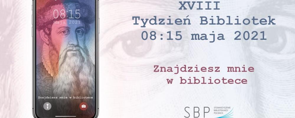 """""""Znajdziesz mnie w bibliotece"""" – Tydzień Bibliotek 2021 w Bibliotece Pedagogicznej CEN w Suwałkach"""