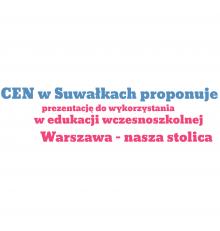 """""""Warszawa – nasza stolica"""" – prezentacja do wykorzystania w edukacji wczesnoszkolnej"""