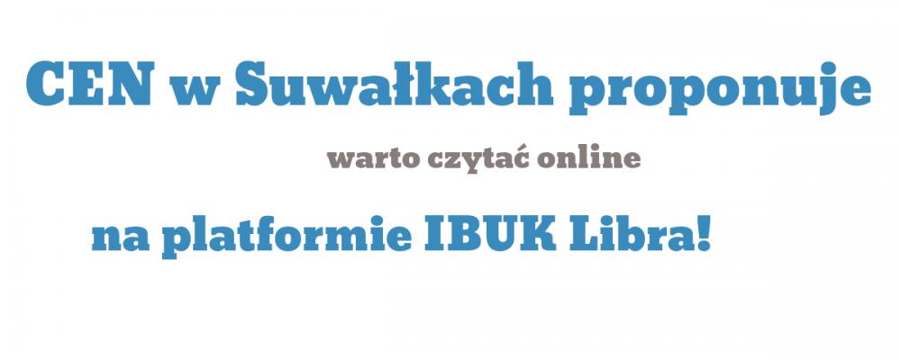 Warto czytać online na platformie IBUK Libra!