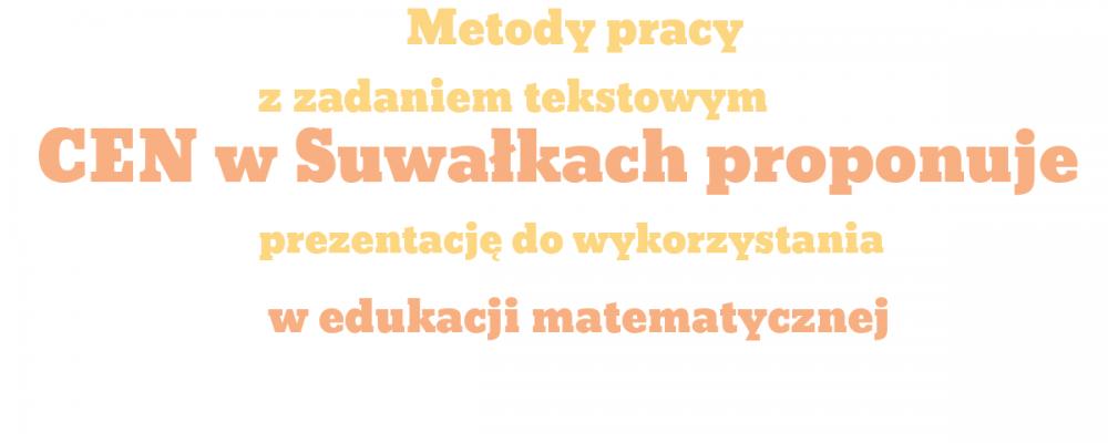 Metody pracy z zadaniem tekstowym