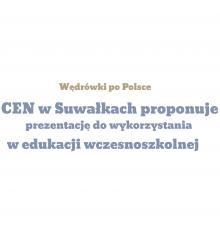 """""""Wędrówki po Polsce…Krajobrazy Polski"""" – prezentacja do wykorzystania w edukacji wczesnoszkolnej"""