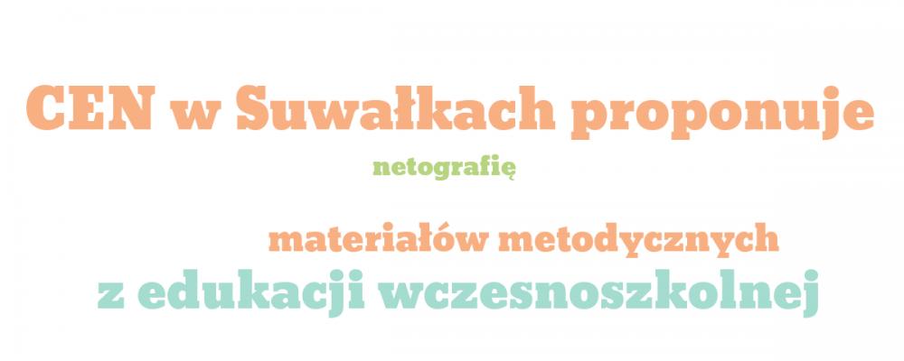 Netografia artykułów, materiałów metodycznych i pomocy dydaktycznych dostępnych w Internecie z edukacji wczesnoszkolnej