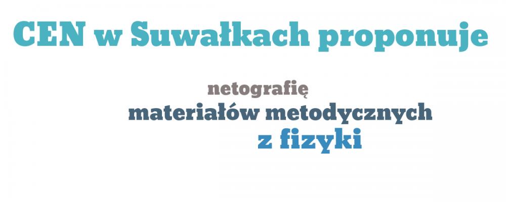 Netografia materiałów metodycznych z fizyki