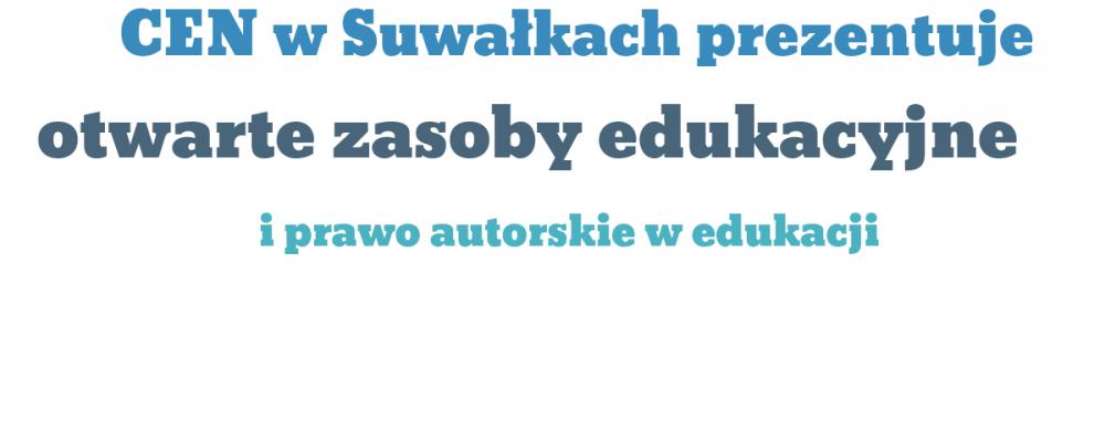 Otwarte zasoby edukacyjne i prawo autorskie w edukacji