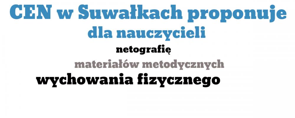Netografia materiałów metodycznych dla nauczycieli wychowania fizycznego szkół podstawowych i średnich