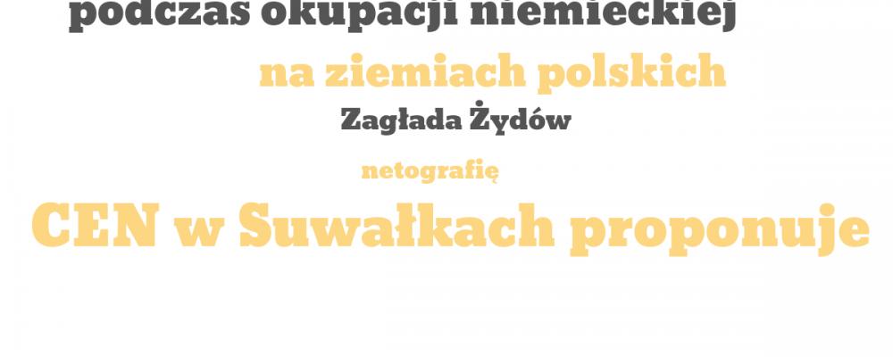 Zagłada Żydów na ziemiach polskich podczas okupacji niemieckiej – netografia